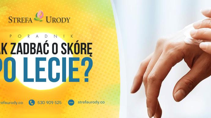 Permalink to: Jak zadbać o skórę po lecie? – poradnik